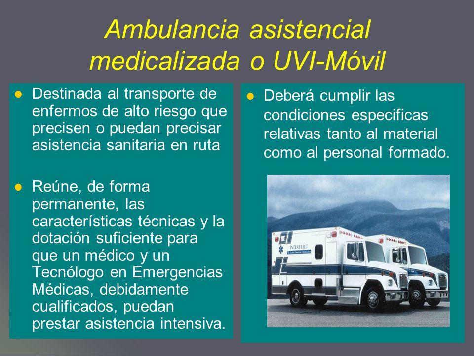 Ambulancia asistencial medicalizada o UVI-Móvil