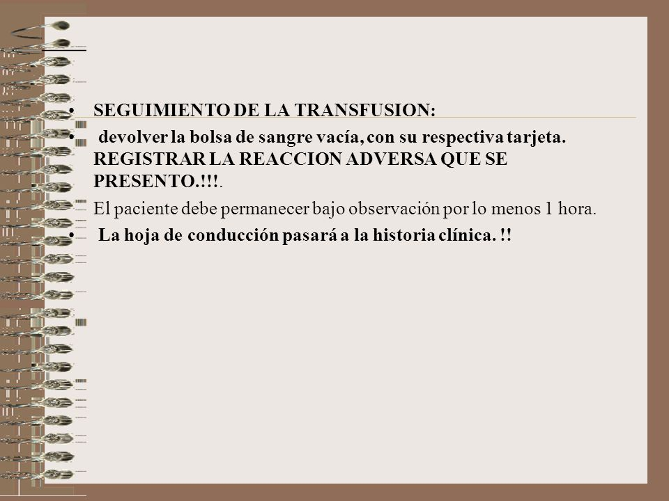 SEGUIMIENTO DE LA TRANSFUSION: