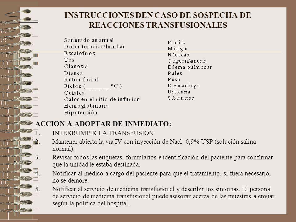 INSTRUCCIONES DEN CASO DE SOSPECHA DE REACCIONES TRANSFUSIONALES