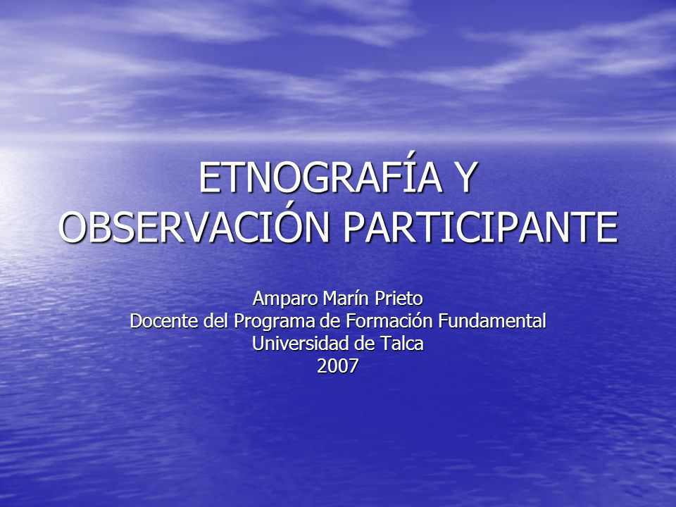 ETNOGRAFÍA Y OBSERVACIÓN PARTICIPANTE