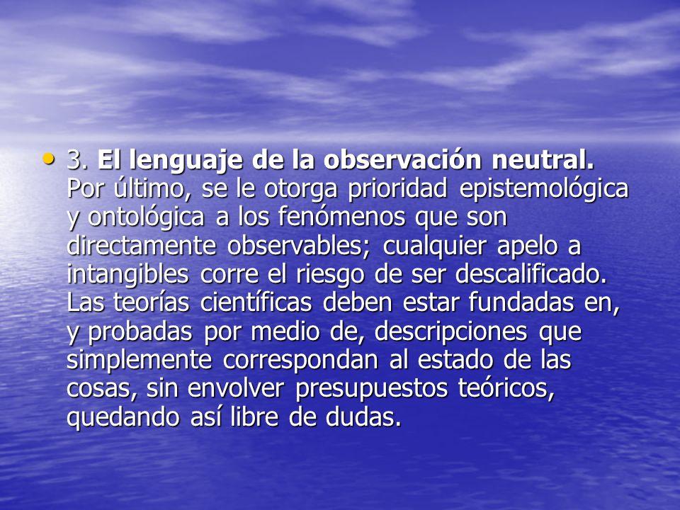 3. El lenguaje de la observación neutral