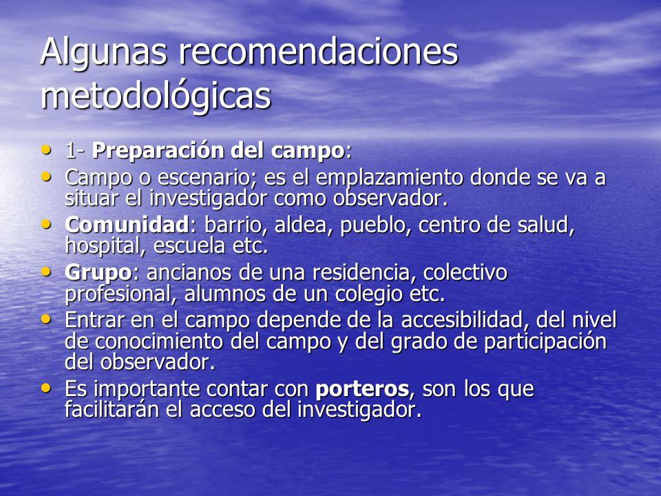 Algunas recomendaciones metodológicas