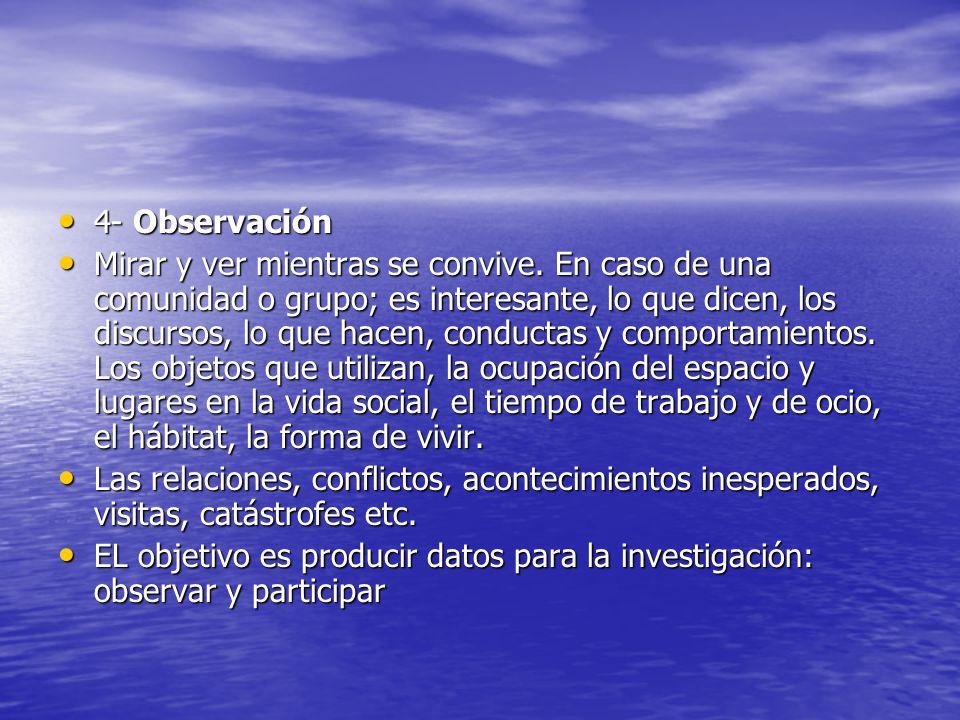 4- Observación
