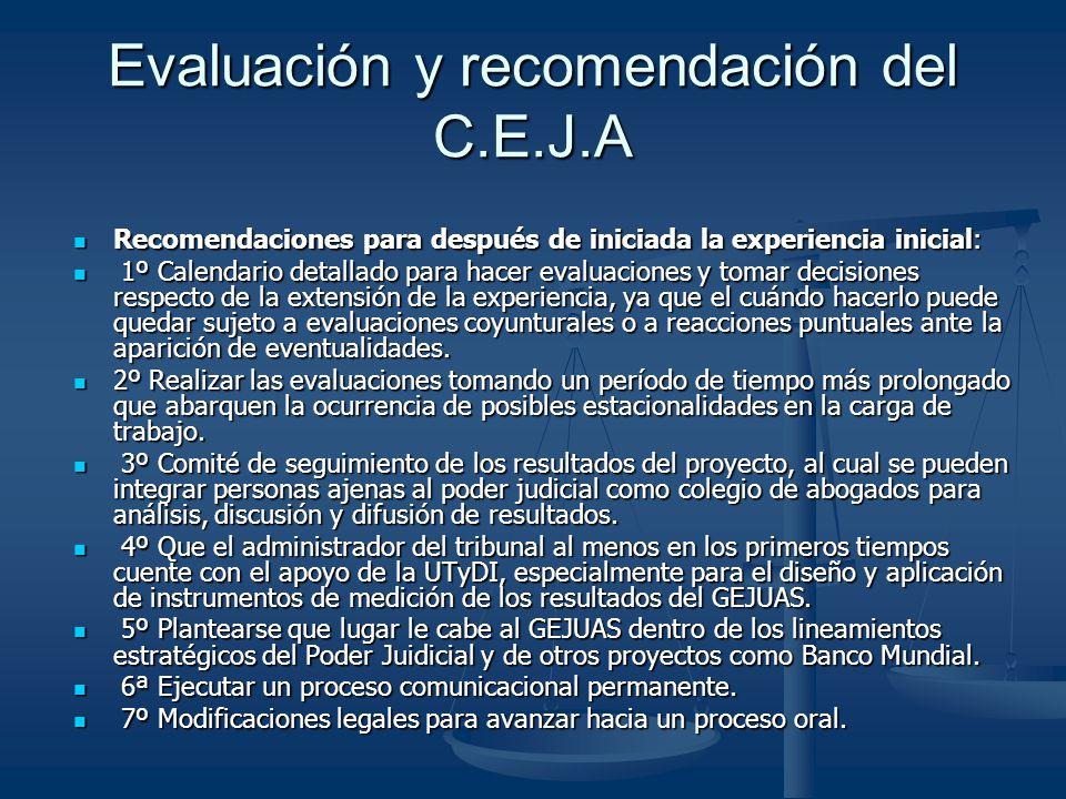Evaluación y recomendación del C.E.J.A