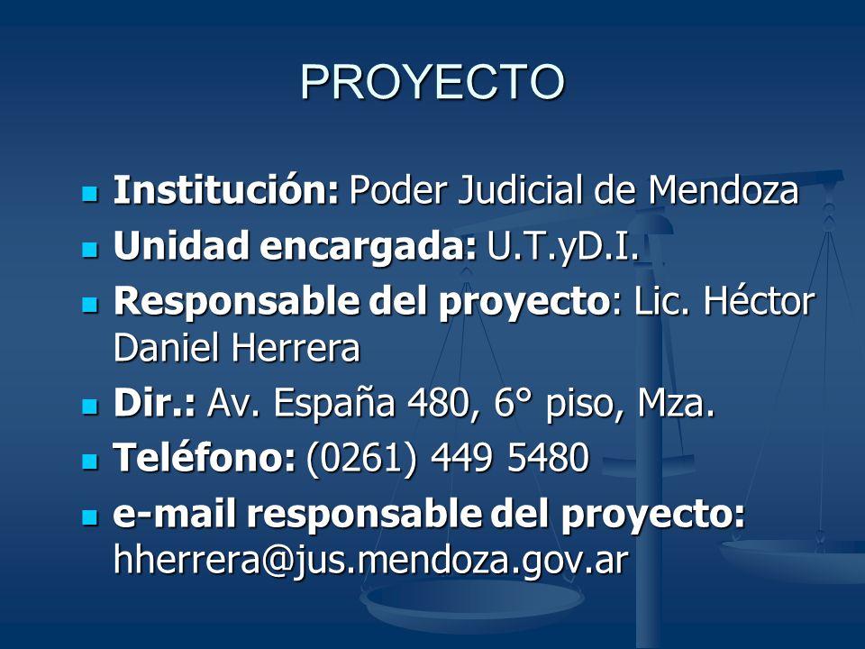 PROYECTO Institución: Poder Judicial de Mendoza