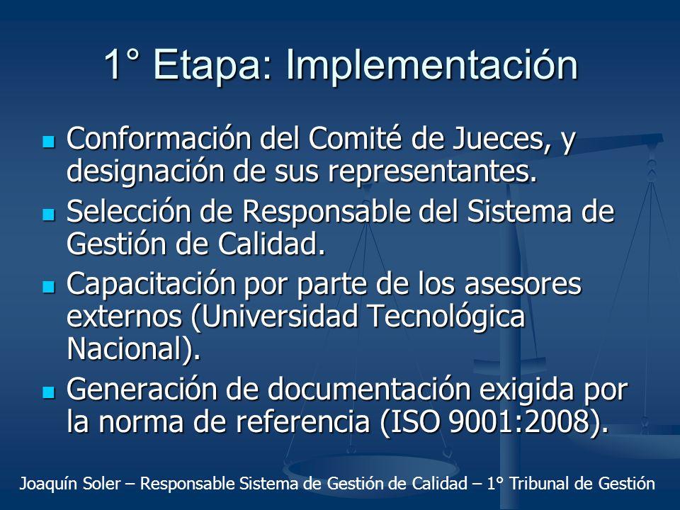 1° Etapa: Implementación
