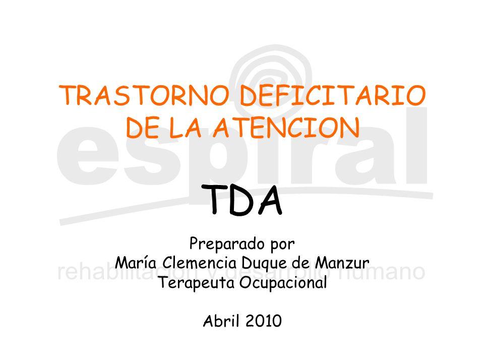 TRASTORNO DEFICITARIO DE LA ATENCION TDA