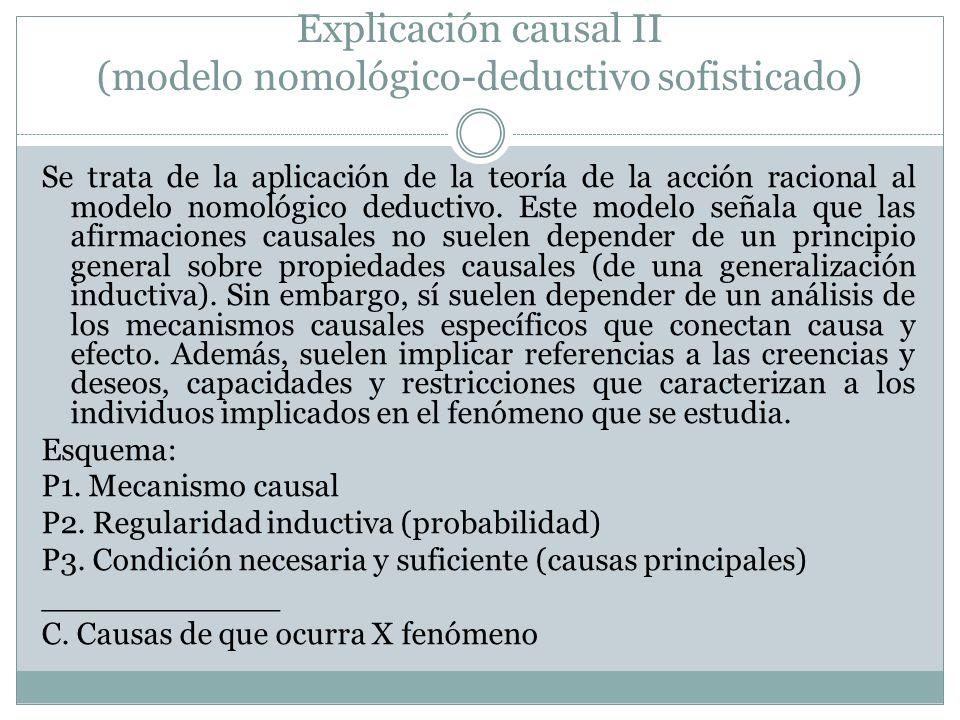 Explicación causal II (modelo nomológico-deductivo sofisticado)