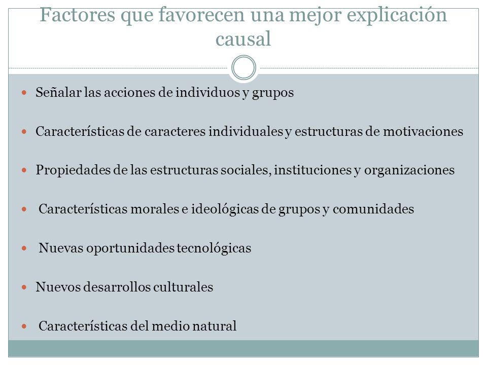 Factores que favorecen una mejor explicación causal
