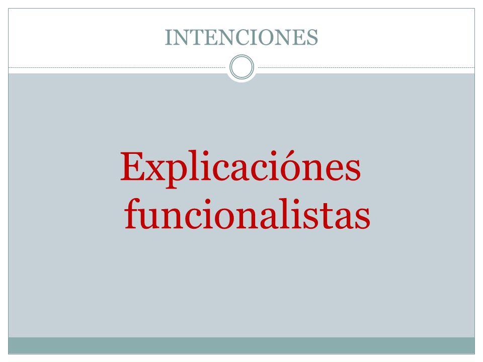 Explicaciónes funcionalistas
