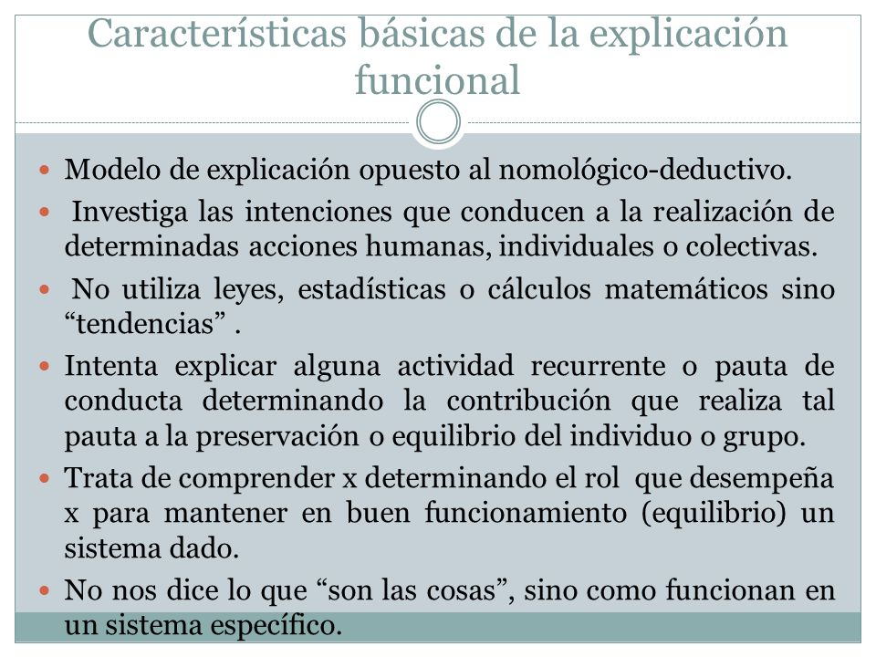 Características básicas de la explicación funcional