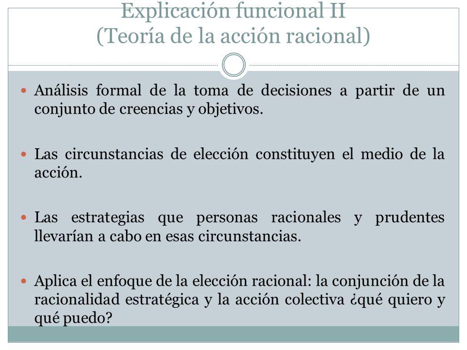 Explicación funcional II (Teoría de la acción racional)