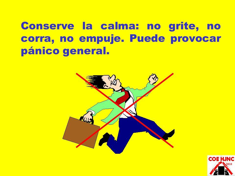 Conserve la calma: no grite, no corra, no empuje