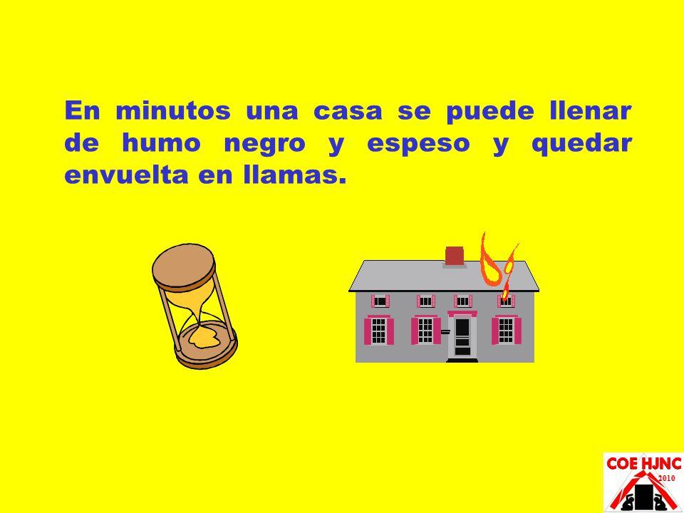 En minutos una casa se puede llenar de humo negro y espeso y quedar envuelta en llamas.