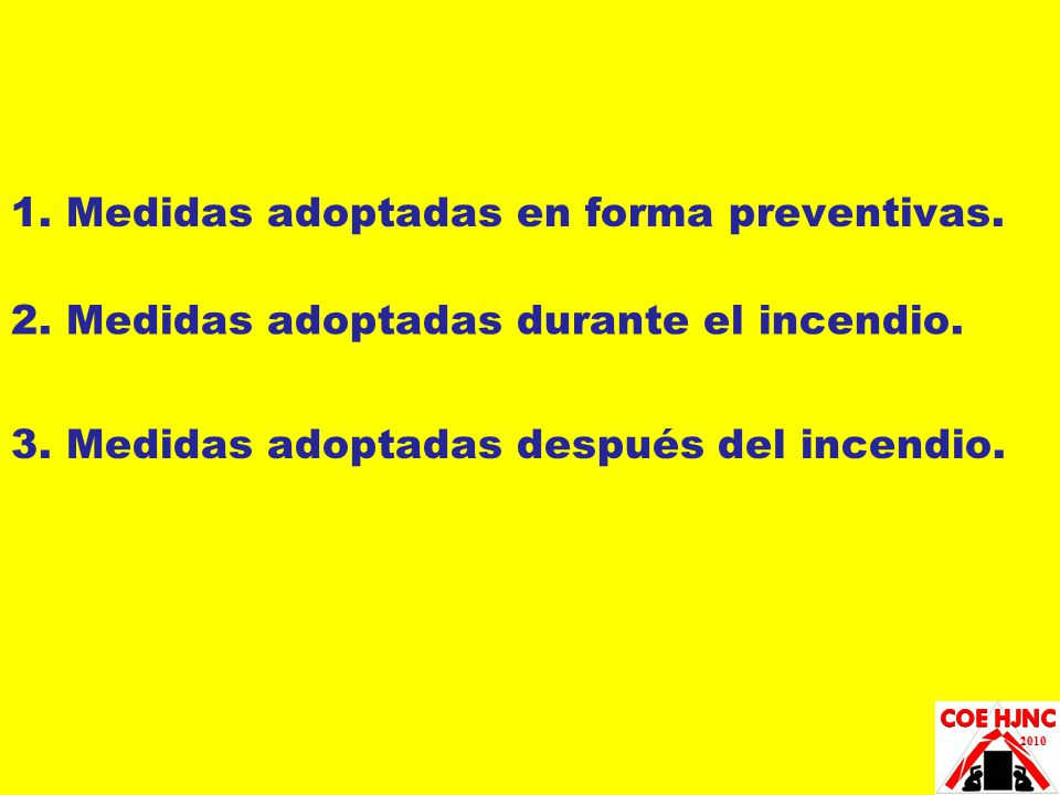 1. Medidas adoptadas en forma preventivas.