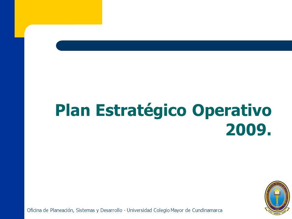 Plan Estratégico Operativo 2009.