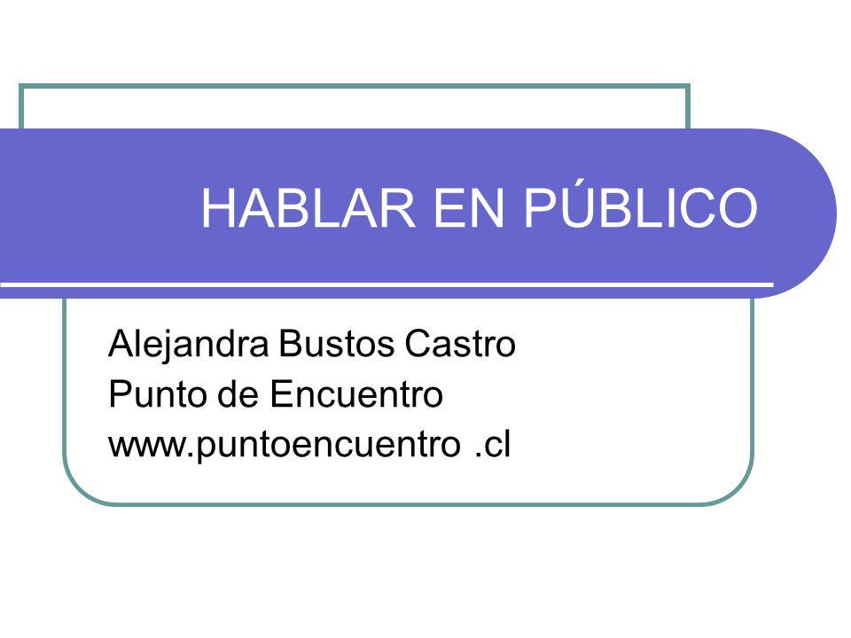 Alejandra Bustos Castro Punto de Encuentro www.puntoencuentro .cl