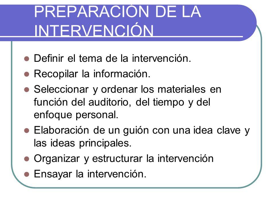 PREPARACIÓN DE LA INTERVENCIÓN