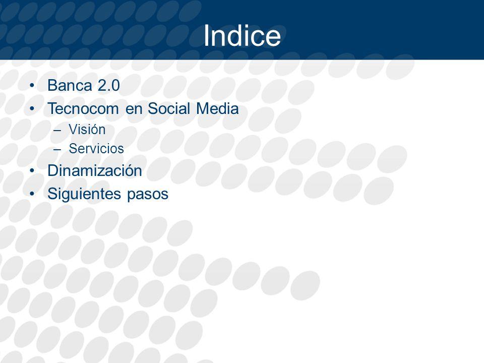 Indice Banca 2.0 Tecnocom en Social Media Dinamización