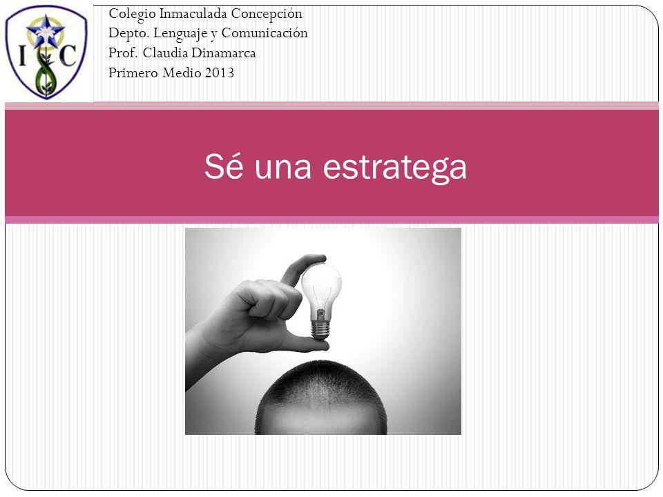 Colegio Inmaculada Concepción Depto. Lenguaje y Comunicación Prof
