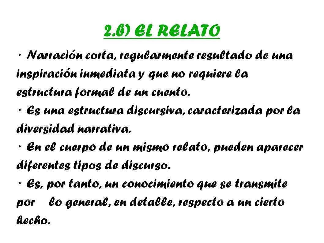 2.b) EL RELATO