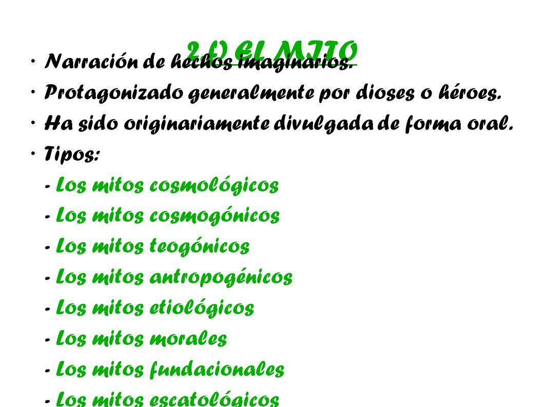 2.f) EL MITO · Narración de hechos imaginarios.