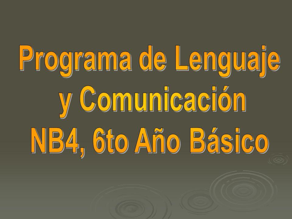 Programa de Lenguaje y Comunicación NB4, 6to Año Básico