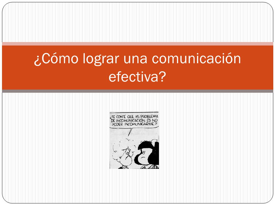 ¿Cómo lograr una comunicación efectiva