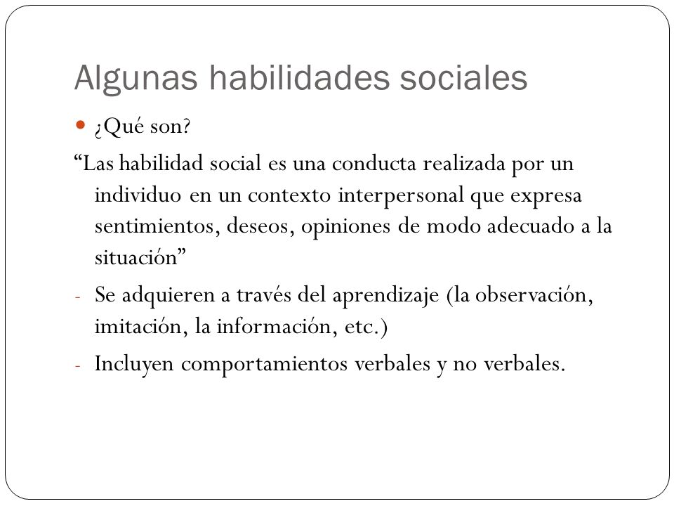 Algunas habilidades sociales