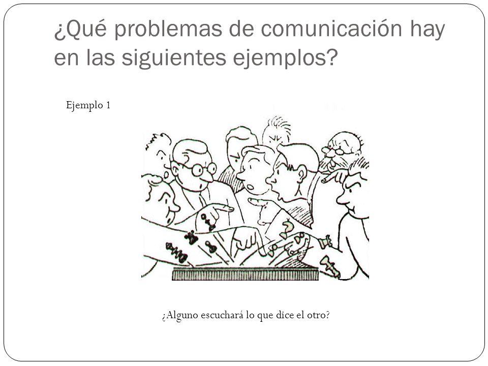 ¿Qué problemas de comunicación hay en las siguientes ejemplos