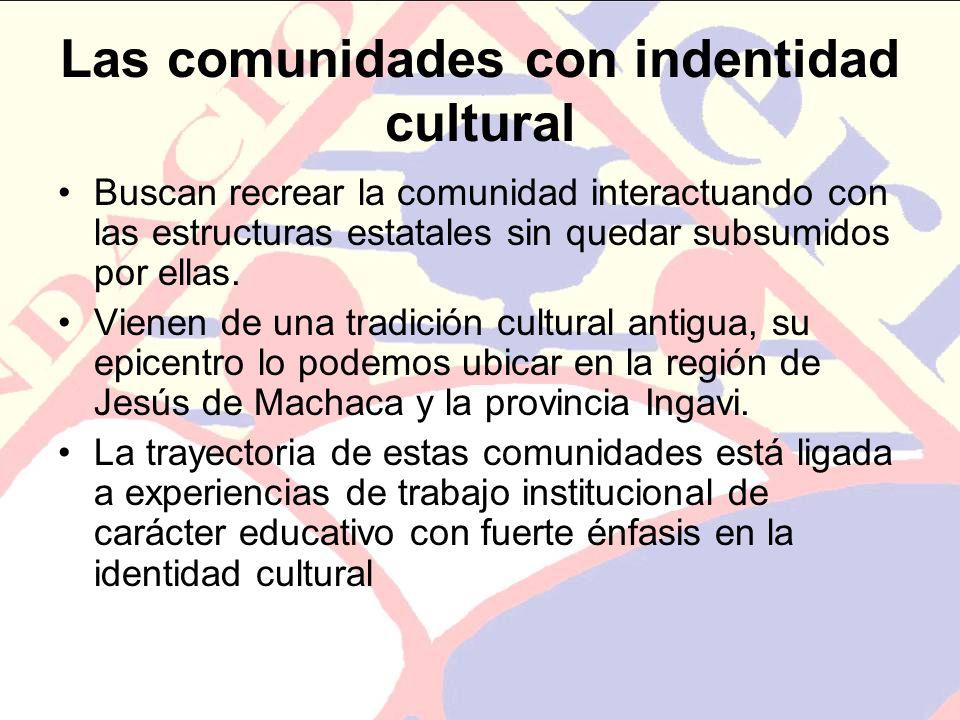 Las comunidades con indentidad cultural