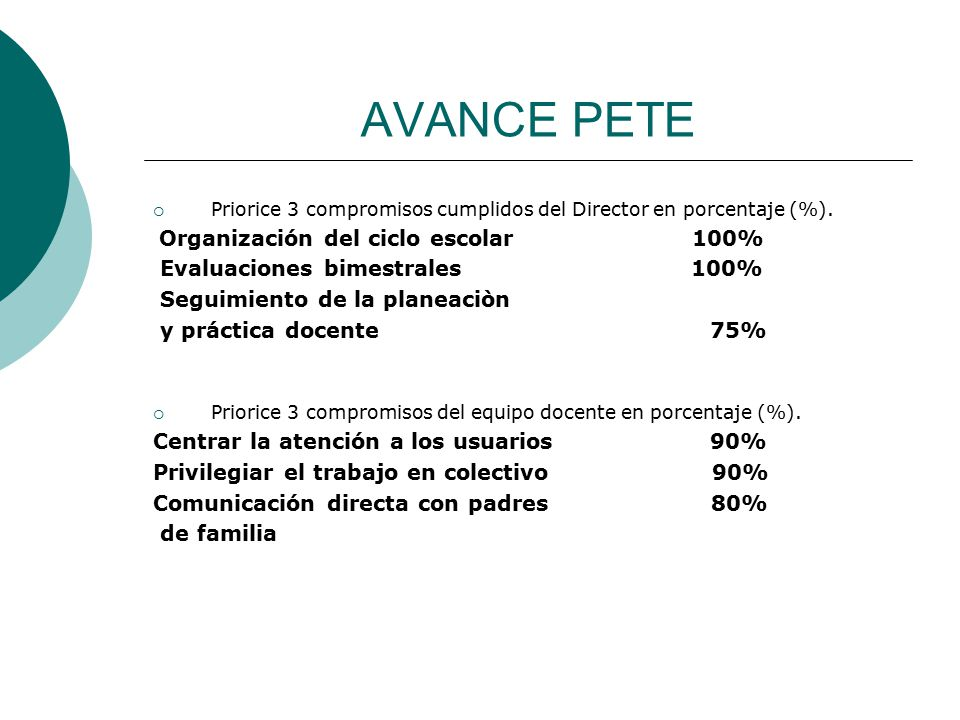 AVANCE PETE Evaluaciones bimestrales 100% Seguimiento de la planeaciòn