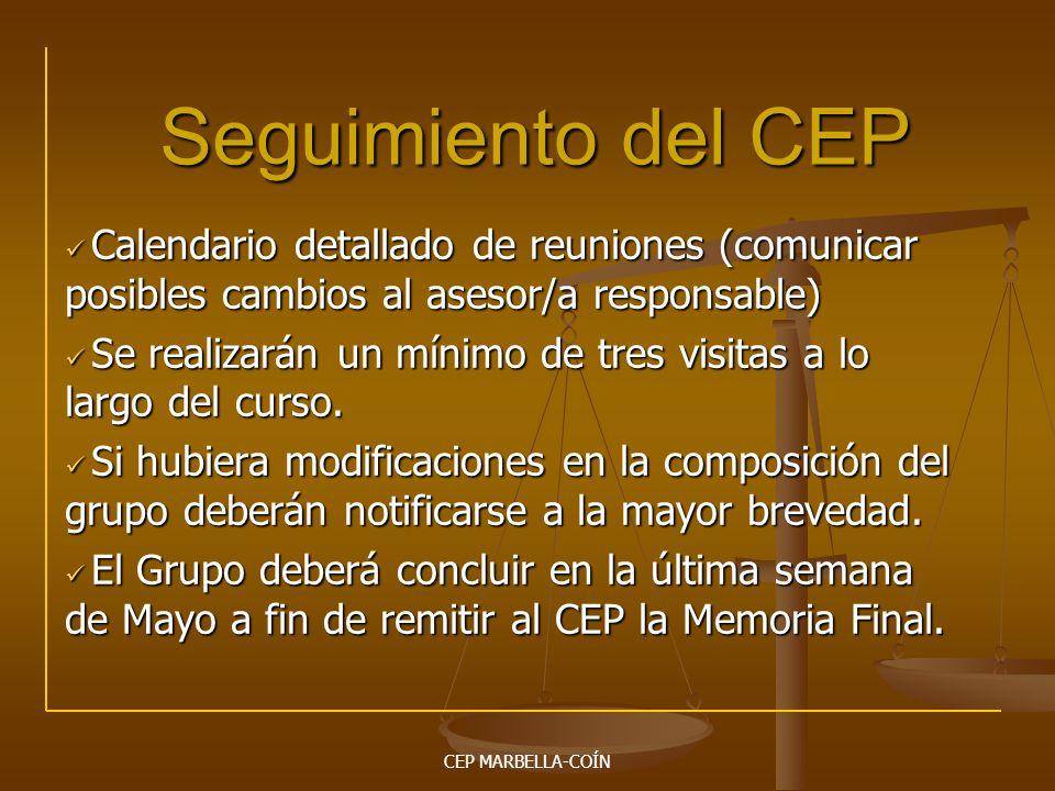 Seguimiento del CEP Calendario detallado de reuniones (comunicar posibles cambios al asesor/a responsable)