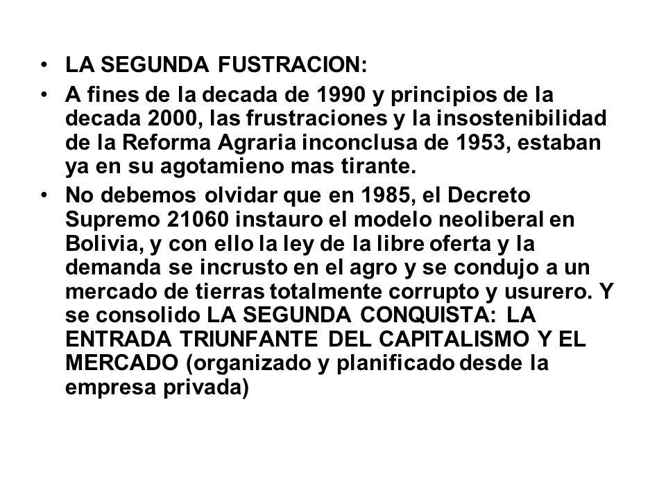 LA SEGUNDA FUSTRACION: