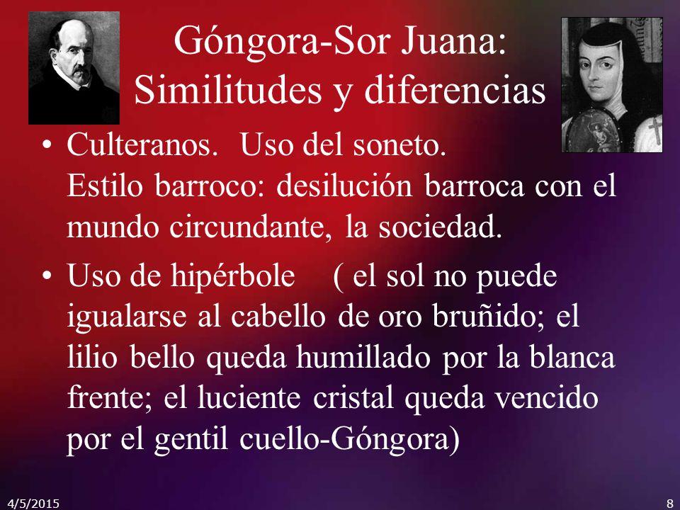 Góngora-Sor Juana: Similitudes y diferencias