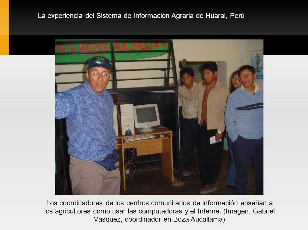 La experiencia del Sistema de Información Agraria de Huaral, Perú