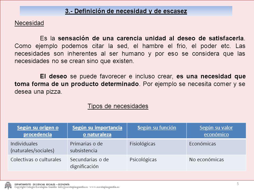 3.- Definición de necesidad y de escasez