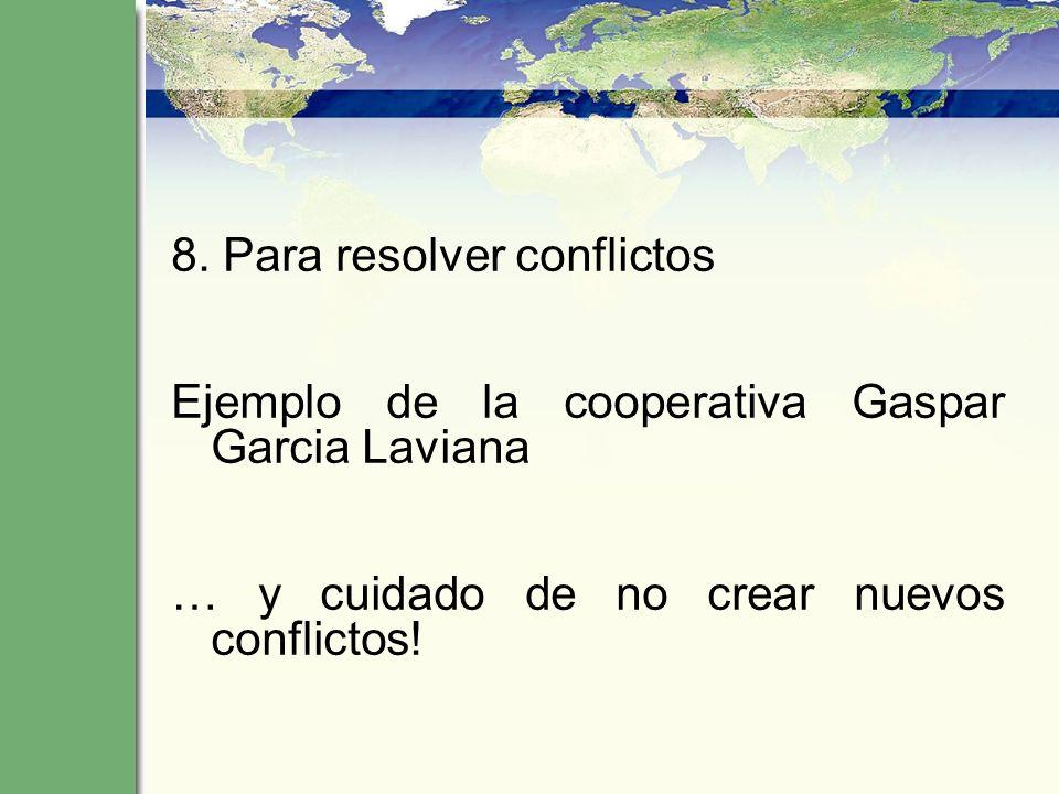 8. Para resolver conflictos