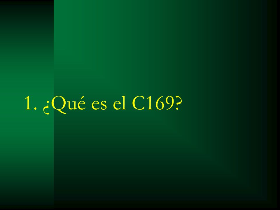 1. ¿Qué es el C169