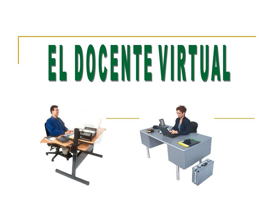 EL DOCENTE VIRTUAL