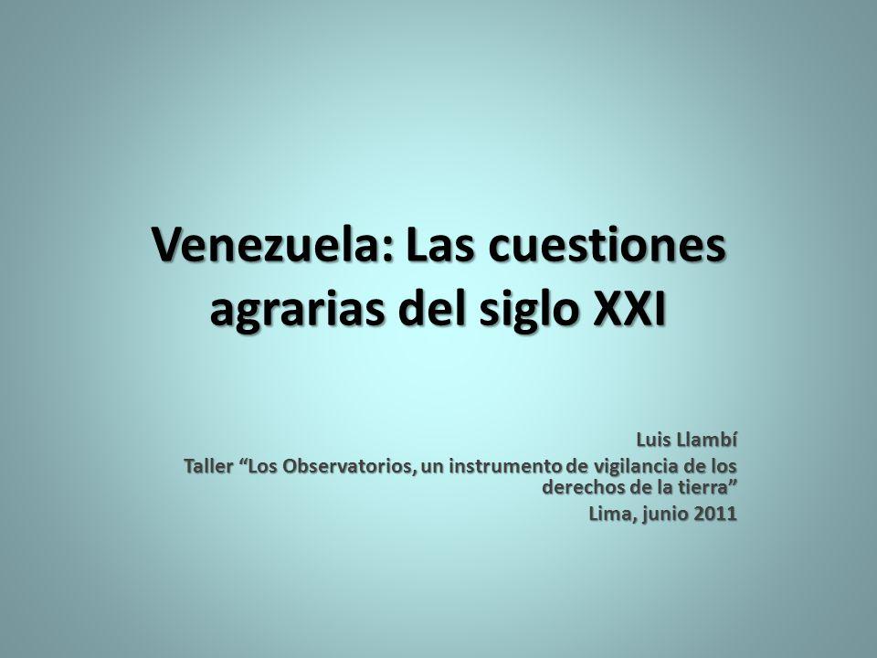 Venezuela: Las cuestiones agrarias del siglo XXI