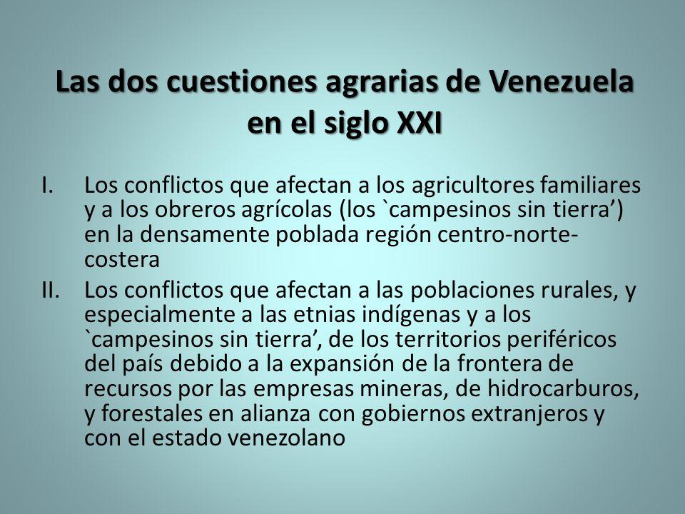 Las dos cuestiones agrarias de Venezuela en el siglo XXI