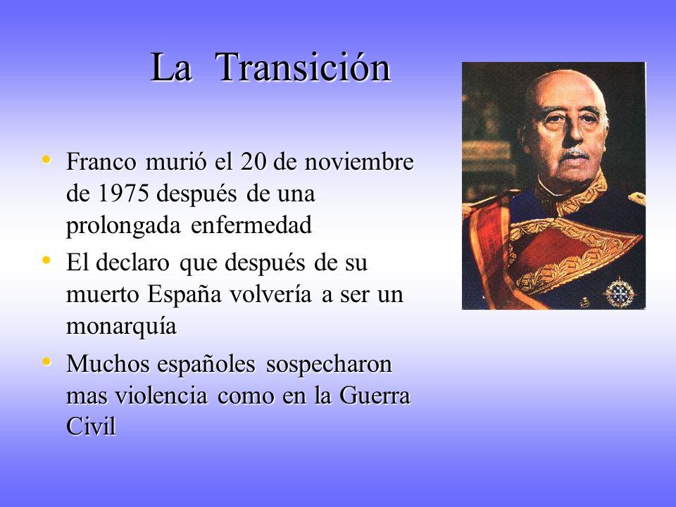 La Transición Franco murió el 20 de noviembre de 1975 después de una prolongada enfermedad.