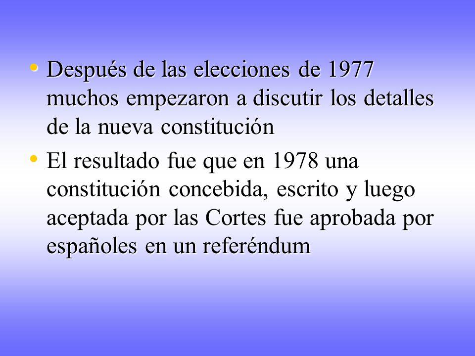 Después de las elecciones de 1977 muchos empezaron a discutir los detalles de la nueva constitución