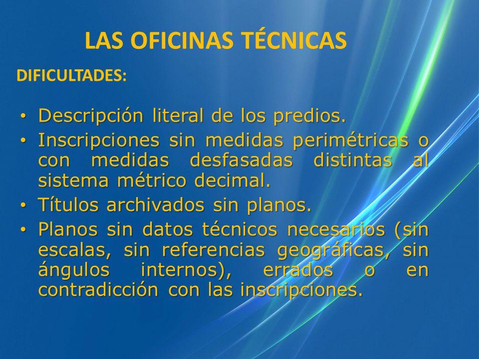 LAS OFICINAS TÉCNICAS DIFICULTADES: