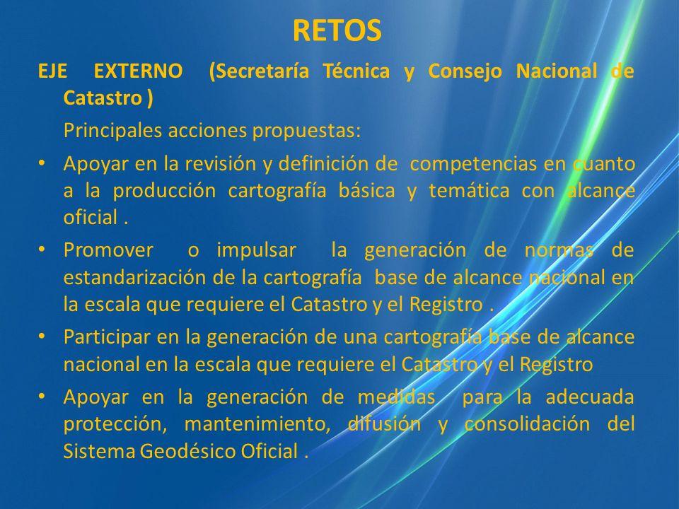 RETOS EJE EXTERNO (Secretaría Técnica y Consejo Nacional de Catastro )