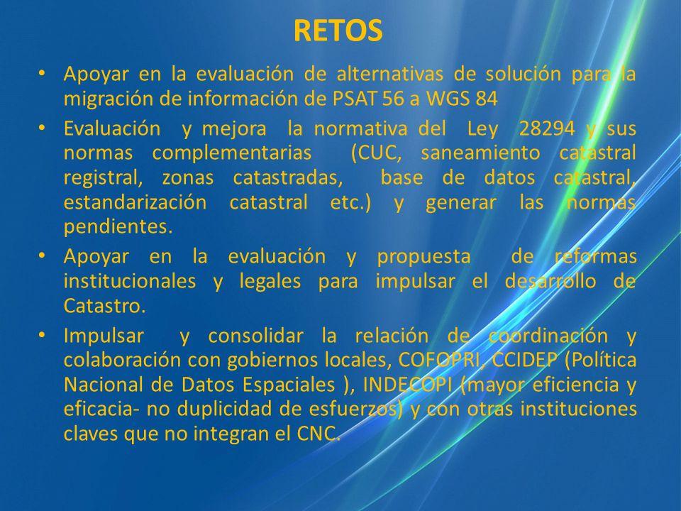 RETOS Apoyar en la evaluación de alternativas de solución para la migración de información de PSAT 56 a WGS 84.