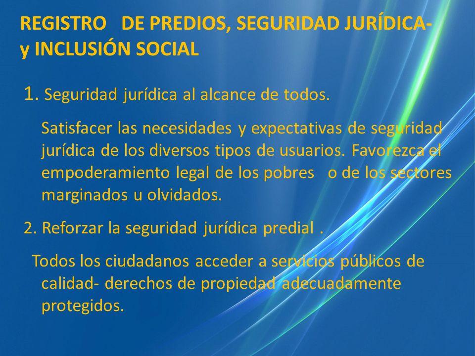 1. Seguridad jurídica al alcance de todos.