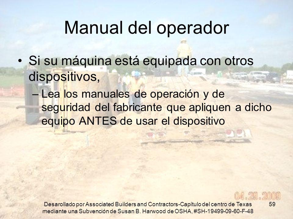 Manual del operador Si su máquina está equipada con otros dispositivos,