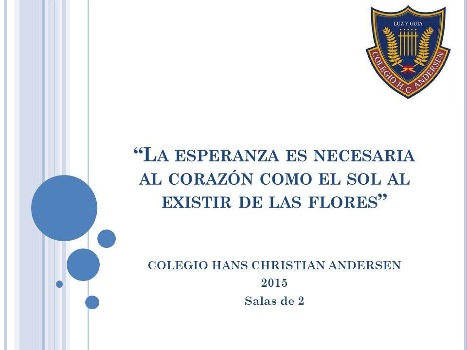 COLEGIO HANS CHRISTIAN ANDERSEN 2015 Salas de 2